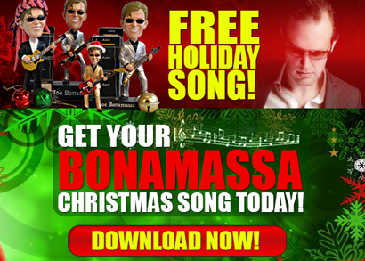 Get your complimentary Bonamassa Christmas Song Today! 'Santa Claus is Back in Town'. Download now!